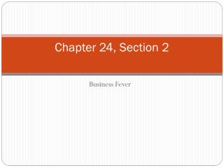 Chapter 24, Section 2