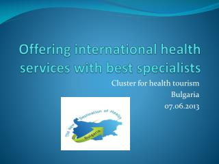 Offering international health services with best specialists