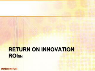 Return on innovation ROI nn
