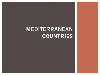 Mediterranean Countries