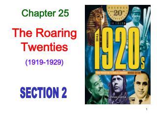 Chapter 25 The Roaring Twenties (1919-1929)
