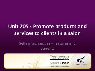 Unit 205 - Promote  products and services to clients in a salon