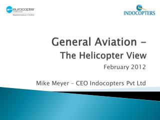 General Aviation - The Helicopter View