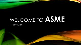 Welcome to  ASME