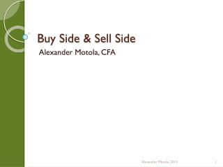 Buy Side & Sell Side