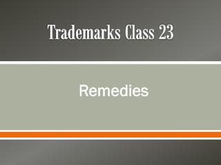 Trademarks Class 23