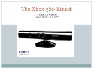 The Xbox 360 Kinect