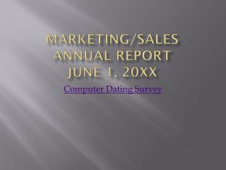 Marketing/Sales Annual Report June 1, 20XX