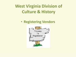 West Virginia Division of  Culture & History