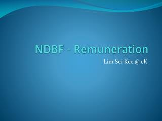 NDBF - Remuneration