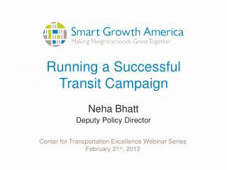Running a Successful Transit Campaign