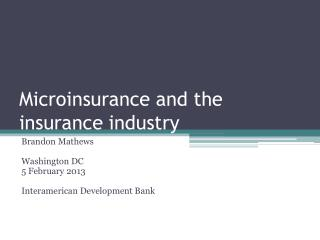 Microinsurance and the insurance industry
