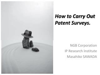 How to Carry Out Patent Surveys.