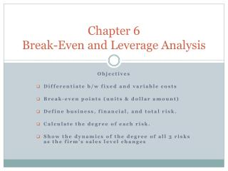 Chapter 6 Break-Even and Leverage Analysis