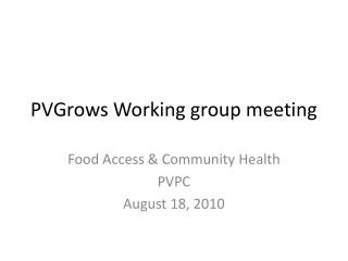 PVGrows  Working group meeting