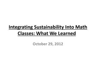 Integrating Sustainability Into Math Classes: What We Learned