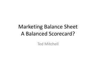 Marketing Balance Sheet A Balanced Scorecard?