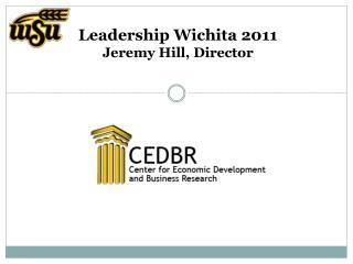 Leadership Wichita  2011 Jeremy Hill, Director