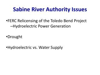Sabine River  Authority  Issues
