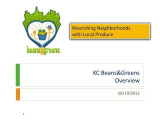 KC Beans&Greens Overview