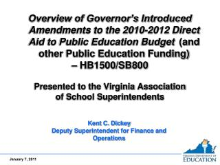 Overview of Governor's Introduced Amendments to the 2010-2012 Direct Aid to Public Education Budget (and other Public E