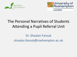 The Personal Narratives of Students Attending a Pupil Referral Unit