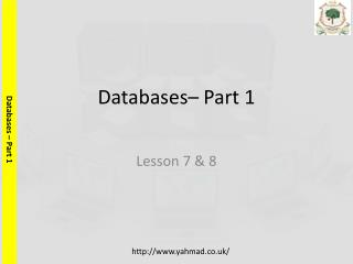 Databases– Part 1