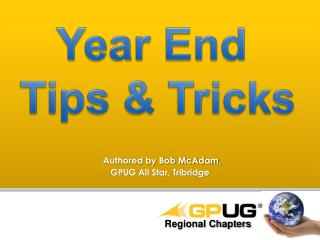 Year End  Tips & Tricks