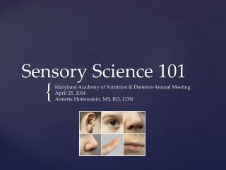 Sensory Science 101