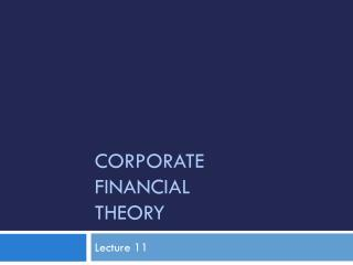 Corporate  Financial Theory