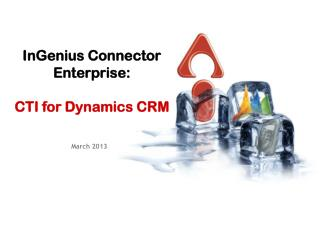 InGenius Connector Enterprise: CTI for Dynamics CRM