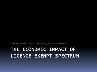 The Economic  Impact of Licence-Exempt Spectrum