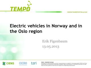 Electric  vehicles  in  Norway  and in  the  Oslo region