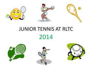 JUNIOR TENNIS AT RLTC