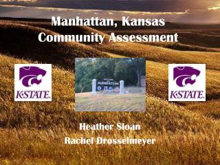 Manhattan, Kansas Community Assessment