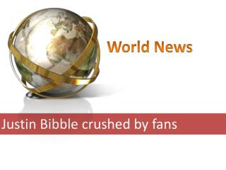 Justin Bibble crushed by fans