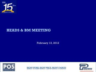 HEADS & BM MEETING