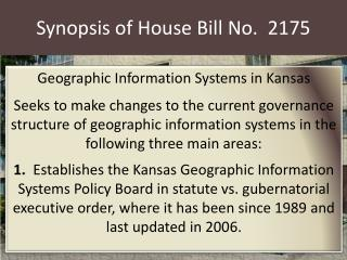 Synopsis of House Bill No.   2175