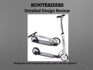 Scooterizers Detailed Design Review