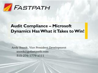 Audit Compliance � Microsoft Dynamics Has What it Takes to Win!