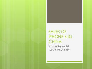 SALES OF iPHONE 4 IN CHINA