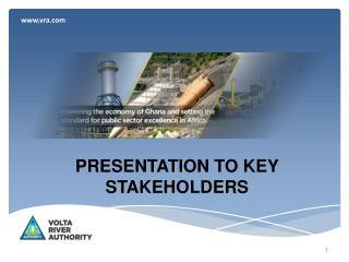 PRESENTATION TO KEY STAKEHOLDERS