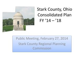 Stark County, Ohio  			Consolidated Plan  	FY �14 � �18