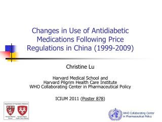 Changes in Use of  Antidiabetic  Medications Following Price Regulations in China (1999-2009)