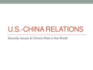 U.S.-China Relations