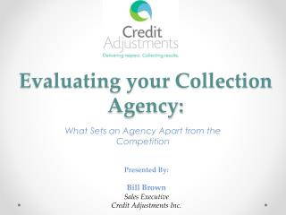 Evaluating your Collection Agency: