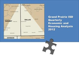 Grand Prairie ISD Quarterly Economic and Housing Analysis 2012