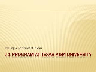 J-1 Program at Texas A&M University