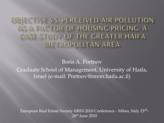 Objective vs. Perceived Air-pollution as a Factor of Housing Pricing: A Case Study of the Greater Haifa Metropolitan Ar