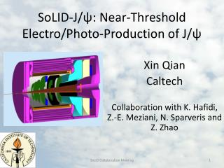 SoLID -J/ ? : Near-Threshold Electro/Photo-Production  of J/ ?